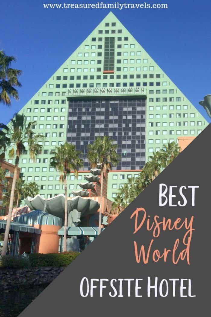 Best offsite Disney World Hotel - Disney Swan and Dolphin
