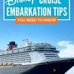 Disney cruise ship amid blue sky and blue water with text reading 15 Disney cruise embarkation tips