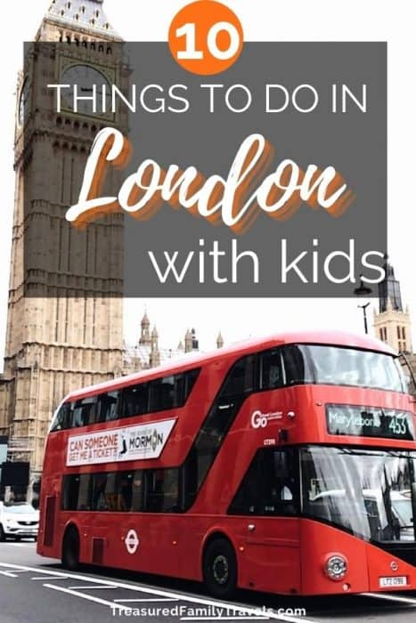 Double decker red bus with black windows in front of a tall, narrow orangish building under a black box at the top with words written in white saying 10 things to do in London with kids.