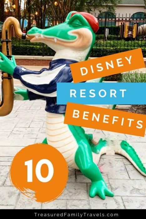 Large green ceramic alligator playing a jazz horn with text overlay of 10 disney resort benefits