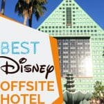 Tall pyramid shaped bluish building against a blue sky with a text overlay reading Best Disney offsite hotel