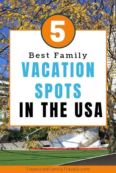 Tall tree with yellow leaves against a blue sky and tall white building with a text overlay of best family vacation spots in the USA