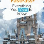 Gray castle with light blue turrets against a blue, cloudy sky with text overlay of how to use Disney World's FastPass system