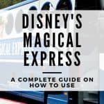 Large blue and white bus with round circle windows with words Disney Magical Express in the center and a faded white text overlay with the words 'Disney's Magical Express - A complete guide on how to use'