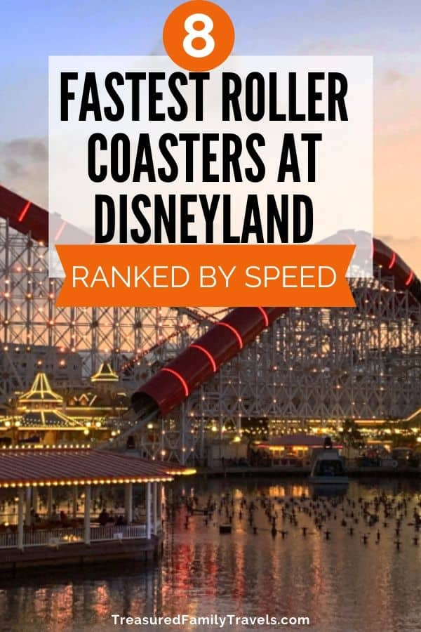Sun set picture with steel rollercoaster and red tunnels lit up by small white lights with the text of the 8 fastest roller coasters at Disneyland