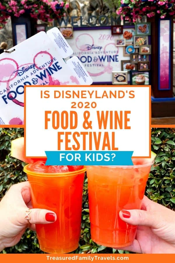 Top picture shows a ticket with white tabs on the sides in front of a sign for Disney's California Adventure Food & Wine with pictures of food in frames; bottom picture is two hands holding two cups of a red drink with watermelon spears in them.