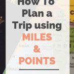 Text showing guide to travel hacking using miles and points