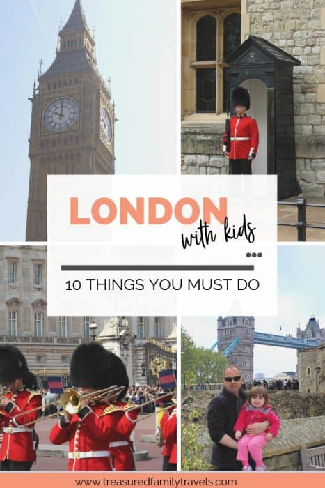 Multiple pictures of what to do in London with kids: changing of the Guard, the Tower Bridge, a guard in front of the crown jewels and Big Ben