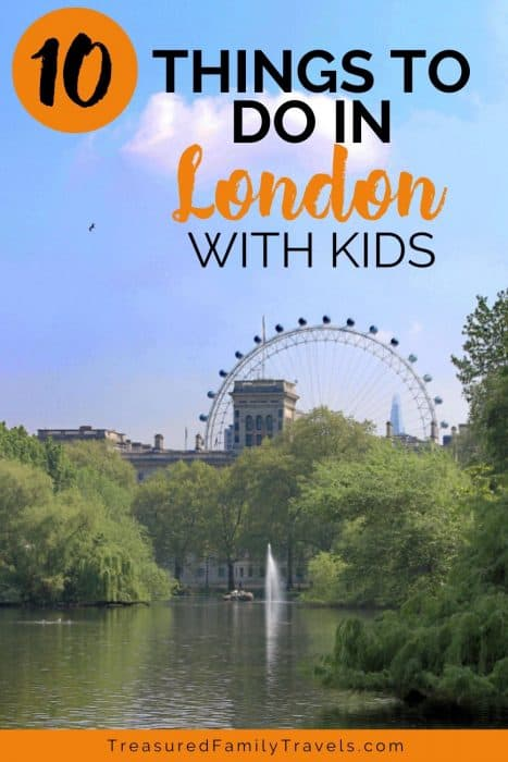 Large ferris wheel in the background with a blue sky, green leafy trees around a lake with a water spout and orange and black letting saying 10 things to do in London with kids.