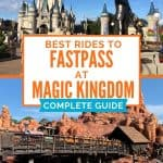 Magic Kingdom castle with bronze statues of Walt Disney and Mickey Mouse as top picture; Orange mountain with wooden tracks and a train carrying people on the bottom picture; both behind text that says 'best rides to fastpass at magic kingdom'