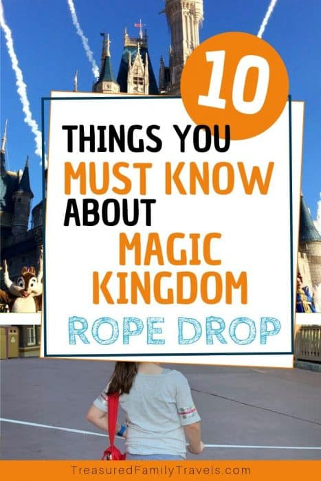 Little girl in gray and castle in background with text overlay saying 10 things you must know about Magic Kingdom rope drop