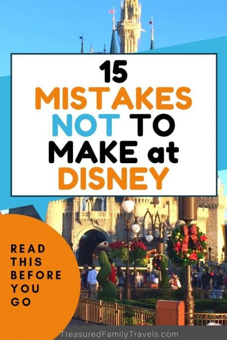 Blue sky, beige castle, holiday decorations in green and red under a text overlay saying 15 mistakes not to make at Disney