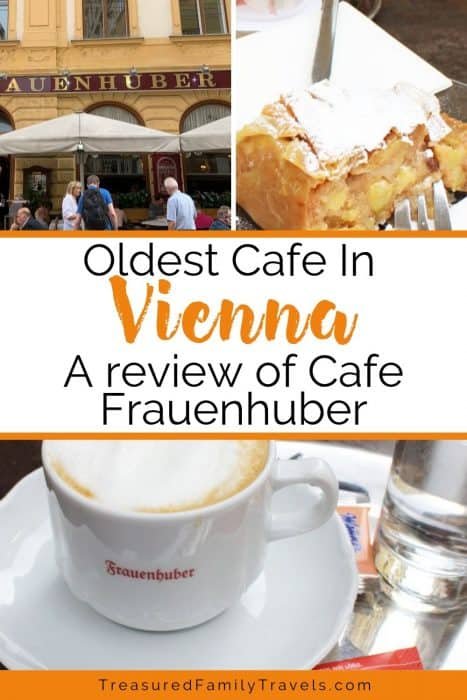 Pictures of coffee, pastry and a yellow building with the center text reading 'the oldest cafe in Vienna - a review of Cafe Frauenhober'