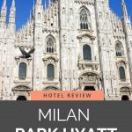 Milan Duomo picture with text to read the Park Hyatt Milan hotel review
