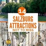 Top picture of large white fortress on top of a hill, bottom picture of a narrow pedestrian street lined with shops; in the center are the words 14 Salzburg attractions not to miss