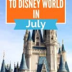 Tall castle with blue turrets in front of a light blue sky below orange box with white text reading What to Wear to Disney World in July