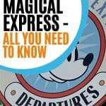 Large black, white, red and blue Disney sign covered on the top left by a text overlay that reads 'Disney's Magical Express - All you need to know'